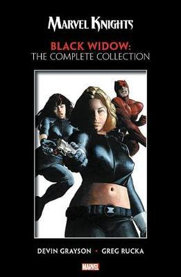 Marvel Knights: Black Widow By Grayson & Rucka - The Complete Collection by Devin Grayson image
