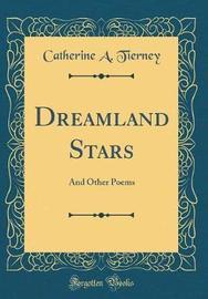 Dreamland Stars by Catherine a Tierney image