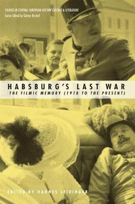 Habsburgs Last War