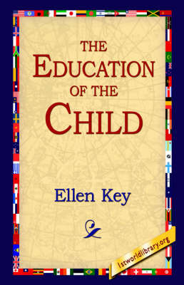 The Education of the Child by Ellen Key image
