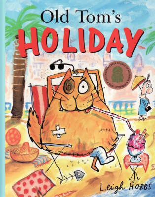 Old Tom's Holiday by Leigh Hobbs image