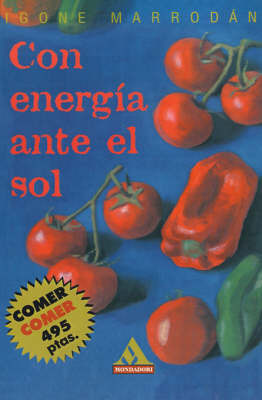 Con ENergia Ante El Sol by Igone Marrodan