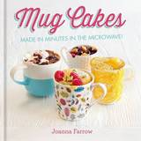Mug Cakes by Joanna Farrow