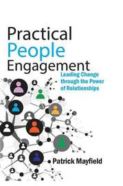 Practical People Engagement by Patrick M Mayfield