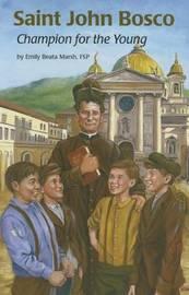 Saint John Bosco by Emily Marsh
