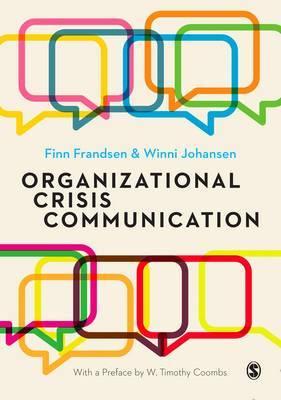 Organizational Crisis Communication by Finn Frandsen