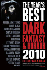 The Year's Best Dark Fantasy & Horror: 2010 Edition by Kelley Armstrong
