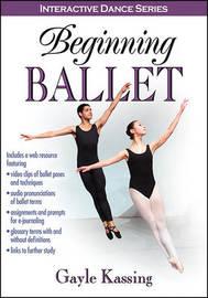 Beginning Ballet by Gayle Kassing