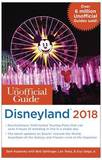 The Unofficial Guide to Disneyland 2018 by Bob Sehlinger
