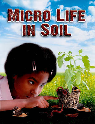 Micro Life in Soil - Everybody Digs Soil by Natalie Hyde image