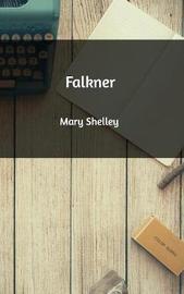 Falkner by Mary Shelley