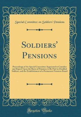 Soldiers' Pensions by Special Committee on Soldiers' Pensions