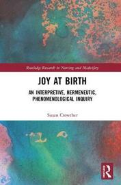 Joy at Birth by Susan Crowther