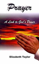 Prayer by Elizabeth Taylor