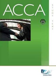 ACCA - F8 Audit and Assurance (GBR): Study Text by BPP Learning Media image
