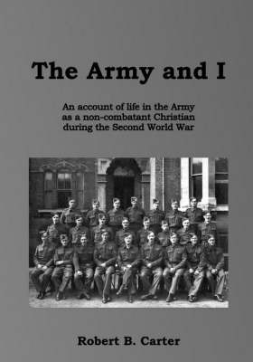 The Army and I by Robert B. Carter image