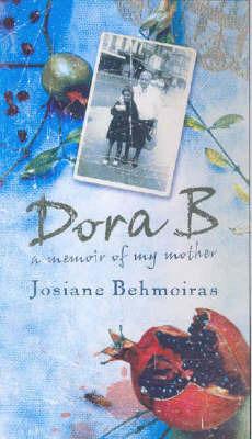Dora Behmoiras by Behmoiras Josiane