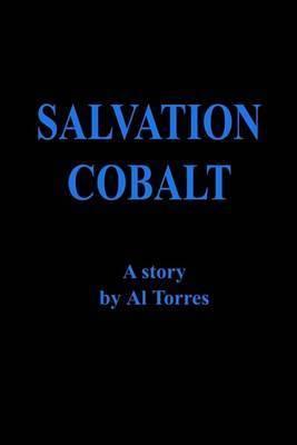 Salvation Cobalt by Alexander L Torres