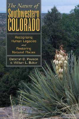 Nature of Southwestern Colorado by William L Baker