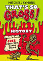 That's So Gross!: History by Mitchell Symons