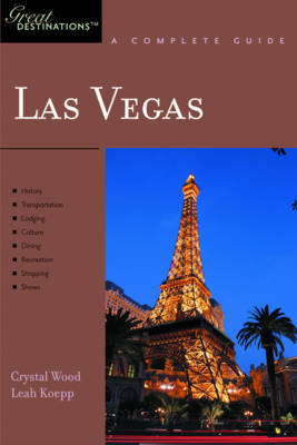 Explorer's Guide Las Vegas: A Great Destination by Crystal Wood image