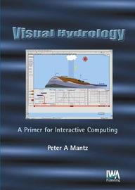 Visual Hydrology by Peter A. Mantz image