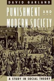 Garland: Punishment & Modern Society (Paper) by Garland