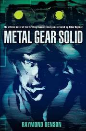 Metal Gear Solid by Raymond Benson