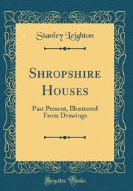 Shropshire Houses by Stanley Leighton image