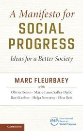 A Manifesto for Social Progress by Marc Fleurbaey