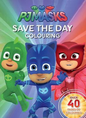PJ Masks Save the Day Colouring by Parragon Books Ltd image