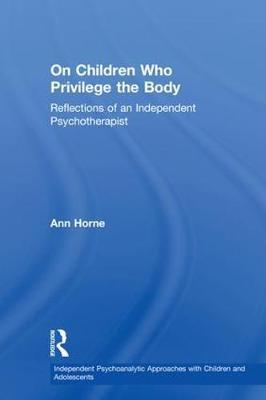 On Children Who Privilege the Body by Ann Horne image