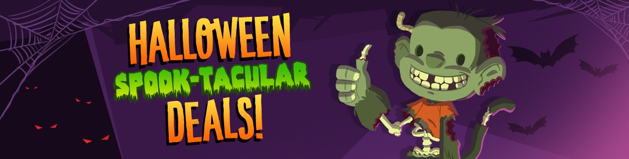 Halloween Spook-tacular Deals on now!