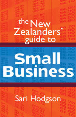 The New Zealander's Guide to Small Business by Sari Hodgson image