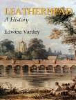 Leatherhead A History by Edwina Vardey image