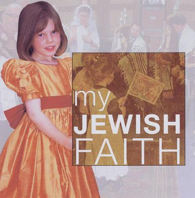 My Jewish Faith by Anne Clark