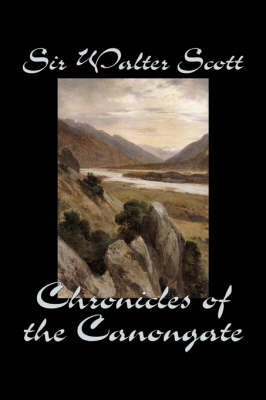 Chronicles of the Canongate by Walter Scott