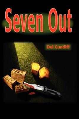 Seven Out by del Cundiff