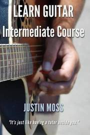 Learn Guitar by Justin Moss