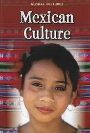 Mexican Culture by Lori McManus