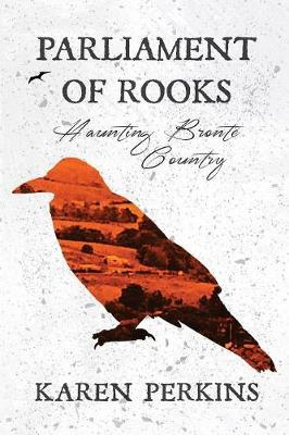 Parliament of Rooks by Karen Perkins