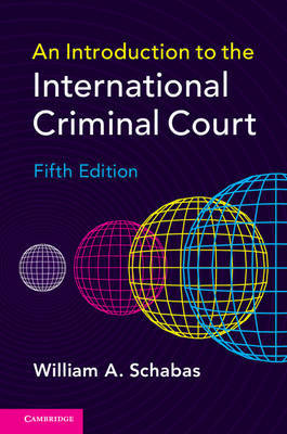 An Introduction to the International Criminal Court by William A. Schabas image