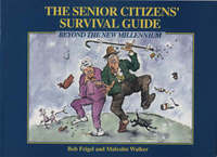 The Senior Citizen's Survival Guide by Bob Feigel image