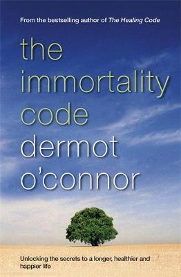 Immortality Code by Dermot O'Connor