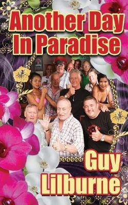 Another Day in Paradise by Guy Lilburne