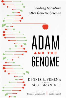 Adam and the Genome by Scot McKnight