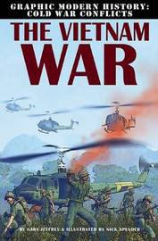 The Vietnam War by Gary Jeffey