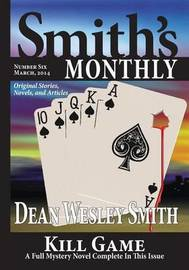 Smith's Monthly #6 by Dean Wesley Smith