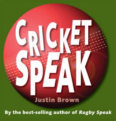 Cricket Speak by Justin Brown image