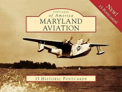 Maryland Aviation by John R Breihan
